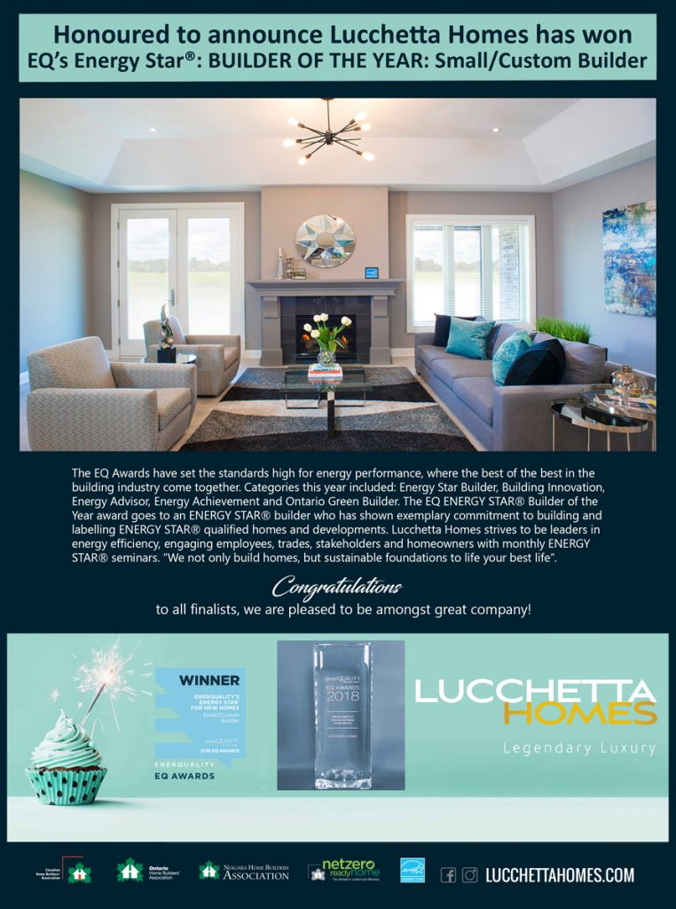 Lucchetta Homes is honoured to announce we have won EQ's Energy Star Builder of the Year Award!